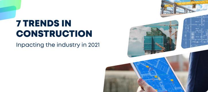 7 trends in AEC in 2021